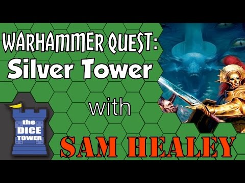 Warhammer Quest: Silver Tower Review - with Sam Healey