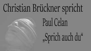 """Paul Celan – """"Sprich auch du"""""""