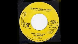 Hank Jacobs & Don Malone - The World Needs Changin'