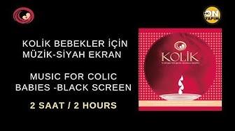 Yenidoğan ve kolik bebekler için müzik-Siyah ekran(Music For Colic Babies and Newborns-Black Screen)