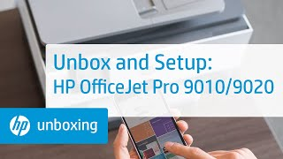 How to Unbox and Set Up the HP OfficeJet Pro 9010 and 9020 Printer Series | HP OfficeJet | HP