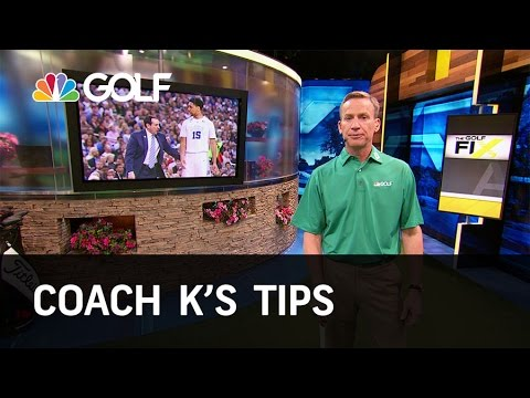 Coach K's Tips - The Golf Fix | Golf Channel