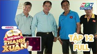 MÃI MÃI THANH XUÂN | Nhạc sĩ Hồ Hoài Anh bất ngờ xuất hiện cùng giáo viên dạy nhạc | MMTX #12 FULL