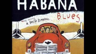 vuclip Habana Blues - Habana Blues (Solos Tu y Yo)
