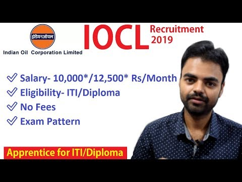 IOCL Recruitment Apprentice 2019-  ITI/Diploma, Salary Stipend, Vacancies | Latest Govt Jobs In 2019