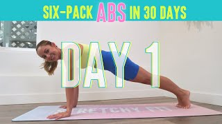 GET SIX-PACK ABS IN 30 DAYS CHALLENGE! Day 1: Higher Vibes! #StretchyFitAbs