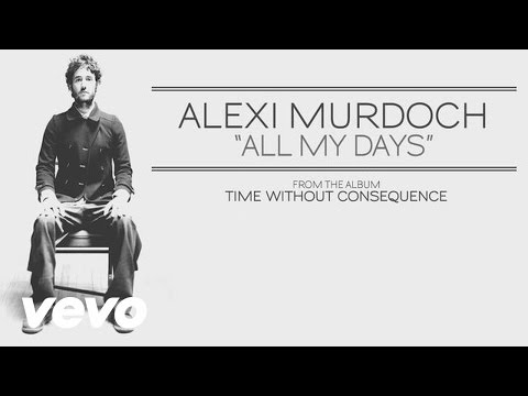 Alexi Murdoch - All My Days (audio)