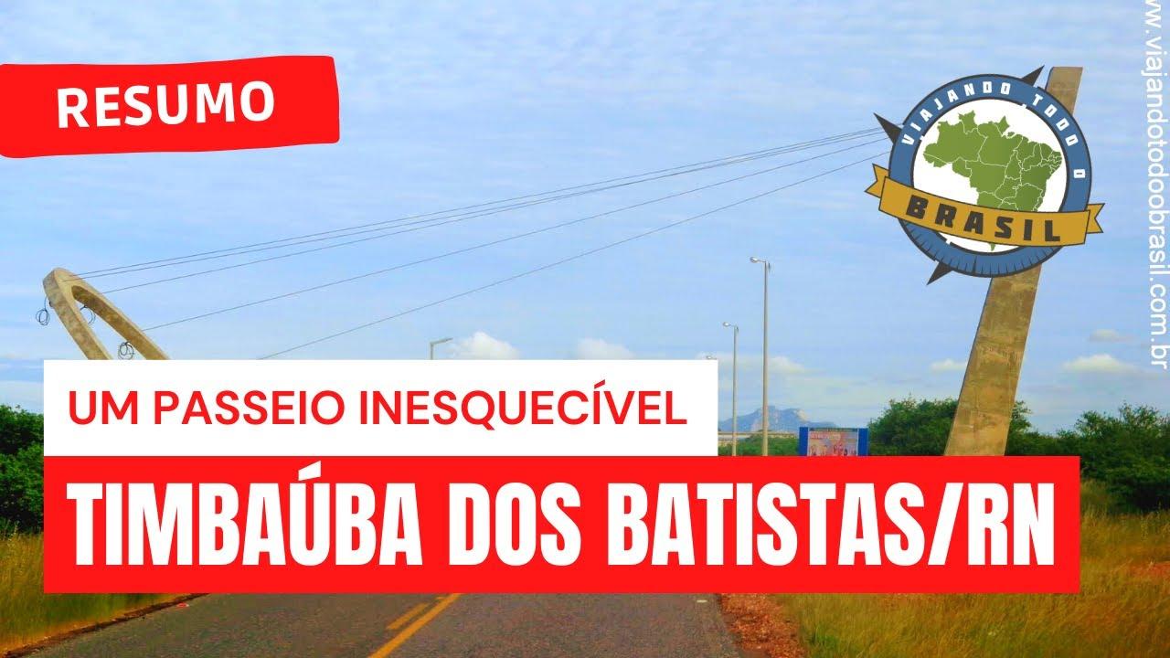 Timbaúba dos Batistas Rio Grande do Norte fonte: i.ytimg.com