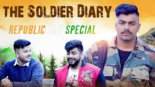 THE SOLDIERS DIARY - INDIAN ARMY | Bhai Bhai | REPUBLIC DAY SPECIAL | Awanish Singh
