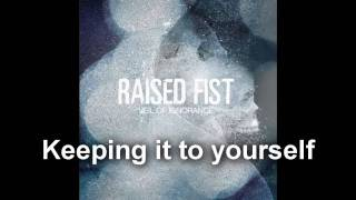 Raised Fist - Keeping it to yourself