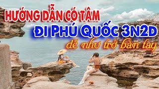 Du lịch Phú Quốc - Hướng dẫn đi tour Phú Quốc 3 ngày 2 đêm chi tiết nhất