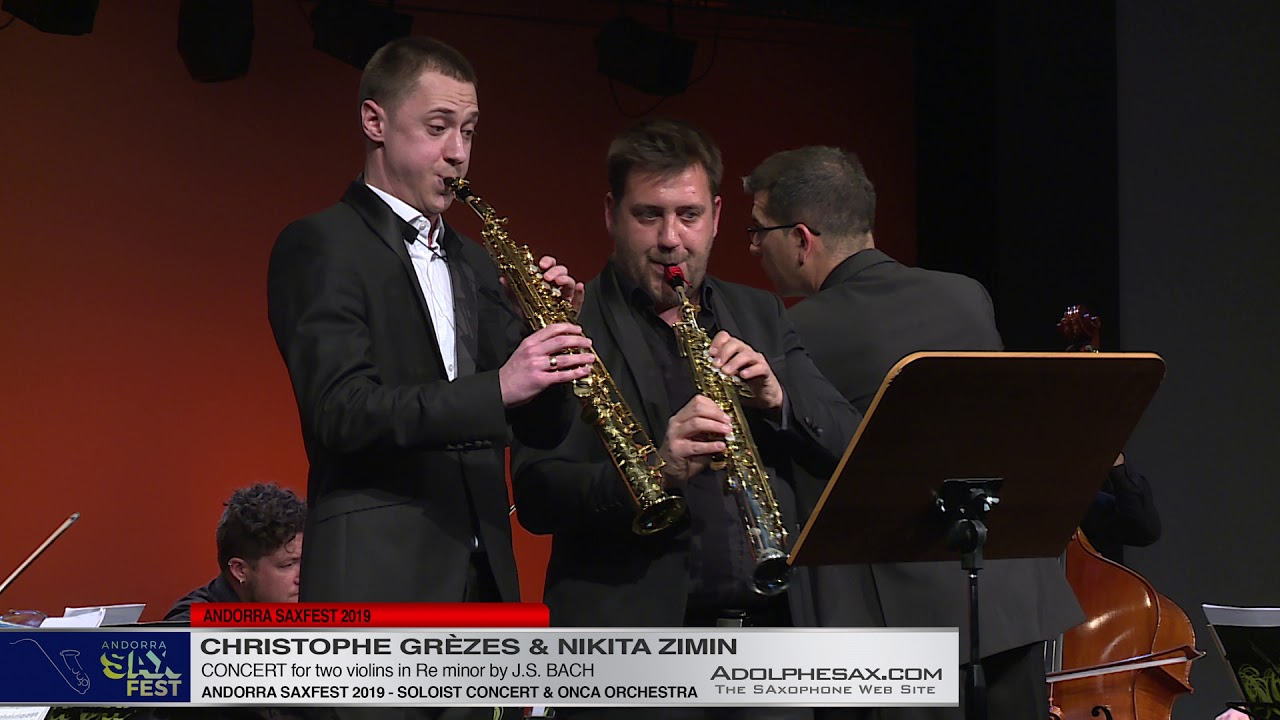 Andorra Saxfest 2019   Nikita ZIMIN & Christophe Gre?zes   Two Violin Concert by J S  Bach