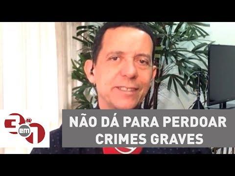 """José Maria Trindade: """"Não dá para perdoar crimes graves, como corrupção"""""""