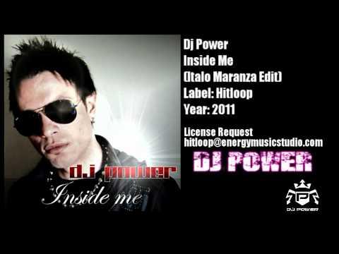 Dj Power - Inside Me (Italo Maranza Edit)
