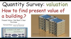 Quantity survey: How to find present value of a building ?