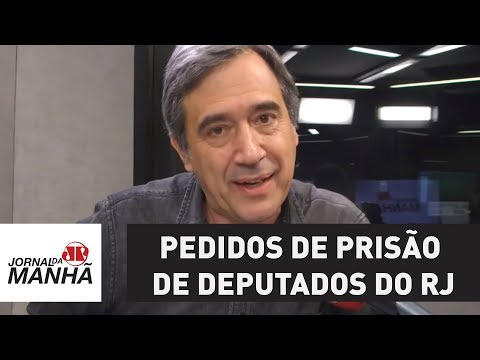 Justiça analisa pedidos de prisão de deputados do RJ | Marco Antonio Villa