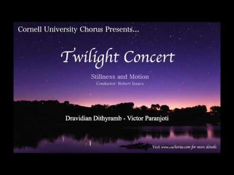Cornell University Chorus - Dravidian Dithyramb