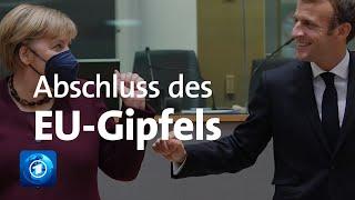 Abschluss des EU-Gipfels: Erklärung von Merkel