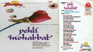 Pehli Mohabbat-1991 | Unreleased Movie | Audio Jukebox