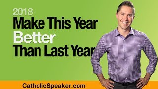 Make This New Year Better - Parish Mission Speaker Ken Yasinski