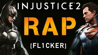 Injustice 2 Rap | Fl1cker