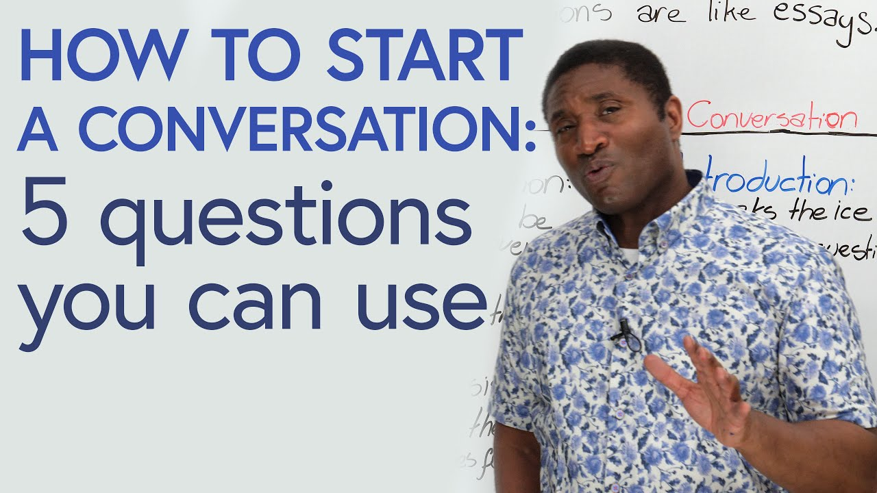 5 questions to get the conversation going!
