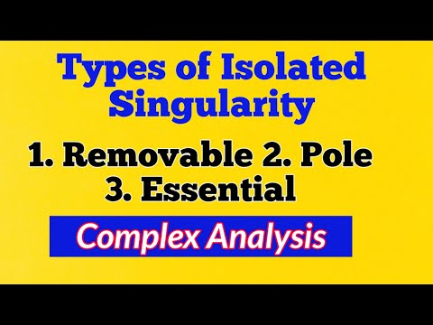 #4 Isolated Singularity Types|complex analysis video lectures