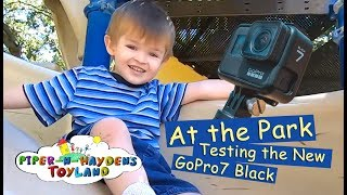 Piper N Hayden | At the Park Testing The New GoPro 7 Black