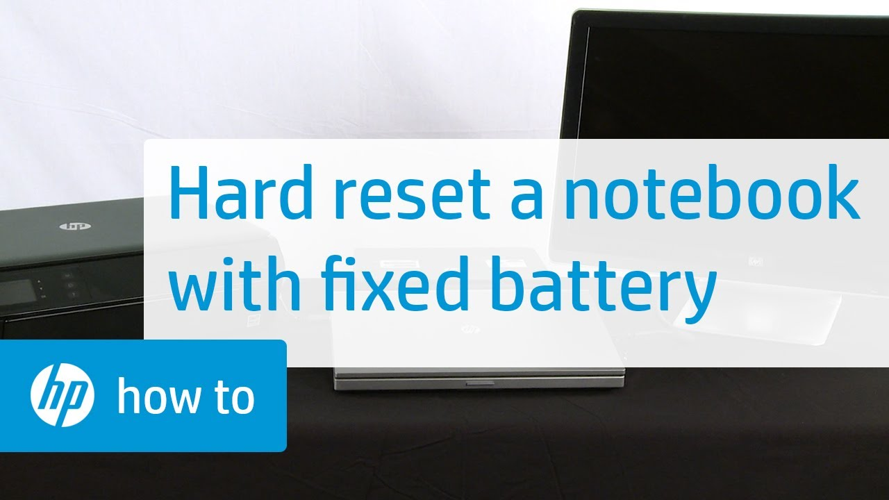 Hard or Force Reset a Fixed Battery  HP Notebooks  @HPSupport