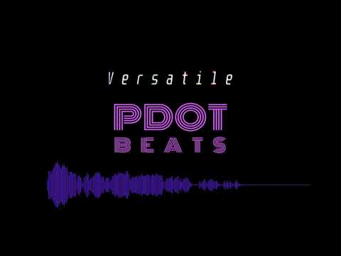Free SOB x RBE Type Beat - Versatile (Produced by Pdot Beats )