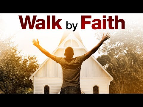 Walk By Faith - Trailer