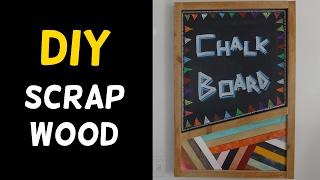 DIY Reclaimed Scrap Wood Chalkboard!