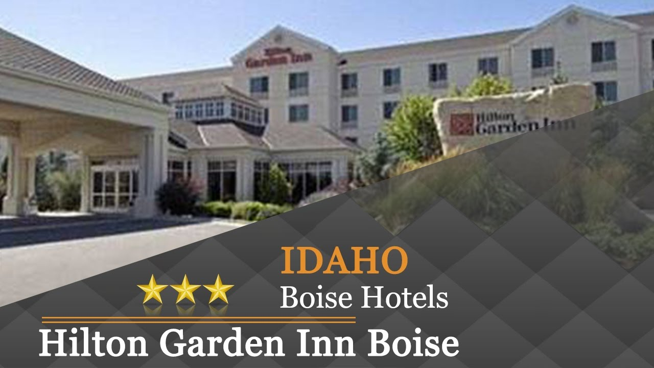 hilton garden inn boise spectrum boise hotels idaho youtube