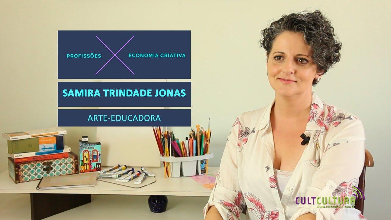 Conheça o trabalho de uma arte-educadora, com Samira Jonas