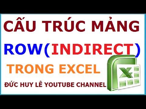 Cấu trúc mảng Row(Indirect()) trong Excel và Ứng dụng