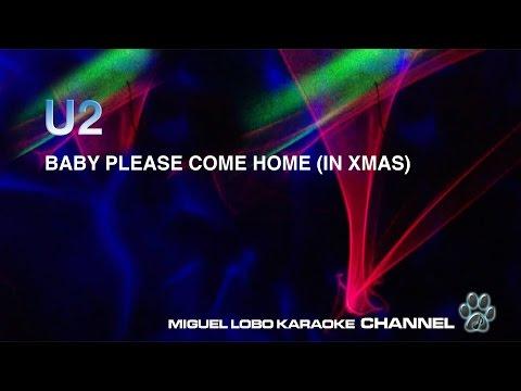 U2 - BABY PLEASE COME HOME - Karaoke Channel Miguel Lobo