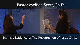 Intrinsic Evidence of The Resurrection of Jesus Christ
