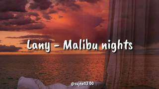 LANY - Malibu Nights (lyrics terjemahan)