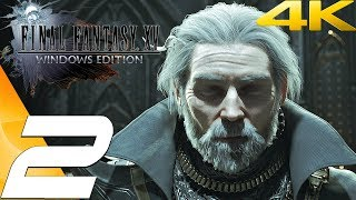 FINAL FANTASY XV (PC) - Gameplay Walkthrough Part 2 - Insomnia Falls [4K 60FPS]