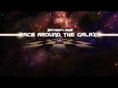 Waterflame - Race Around The Galaxy
