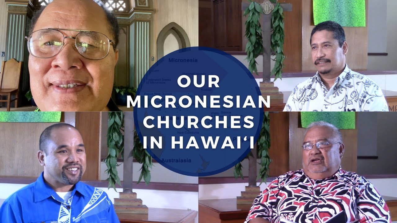 Our Micronesian Churches in Hawai   i  History  Who they are  What are their issues