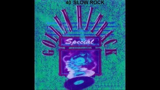 40 Slow Rock Golden Hitback Specials Part 1