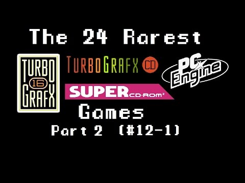 Pt. 2 - 24 Rare and Valuable Turbografx, Super CD + PC Engine games
