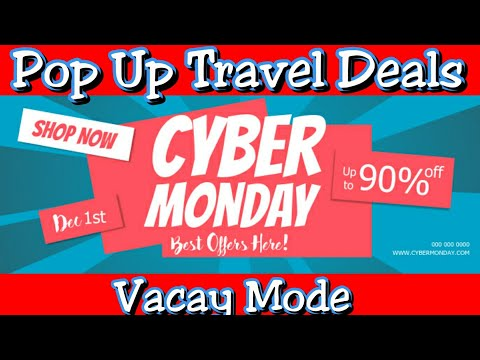 Cyber Monday | Pop Up Travel Deals