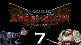 Let's Play Space Hulk : Ascension - Episode  7 - The Wolf Surrounded