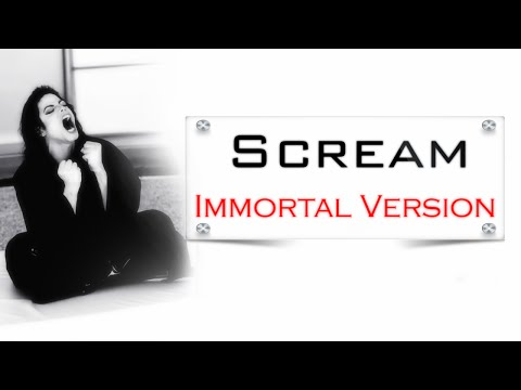 Michael Jackson - Scream [Immortal Version]