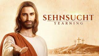 SEHNSUCHT Ganze christliche Filme Deutsch HD - Christen haben die Rückkehr des Herrn Jesus begrüßt