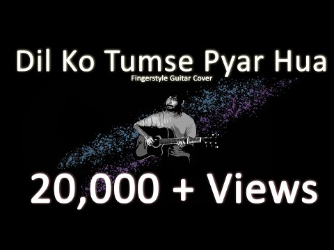 Dil ko Tumse Pyar Hua | Fingerstyle Cover | RHTDM