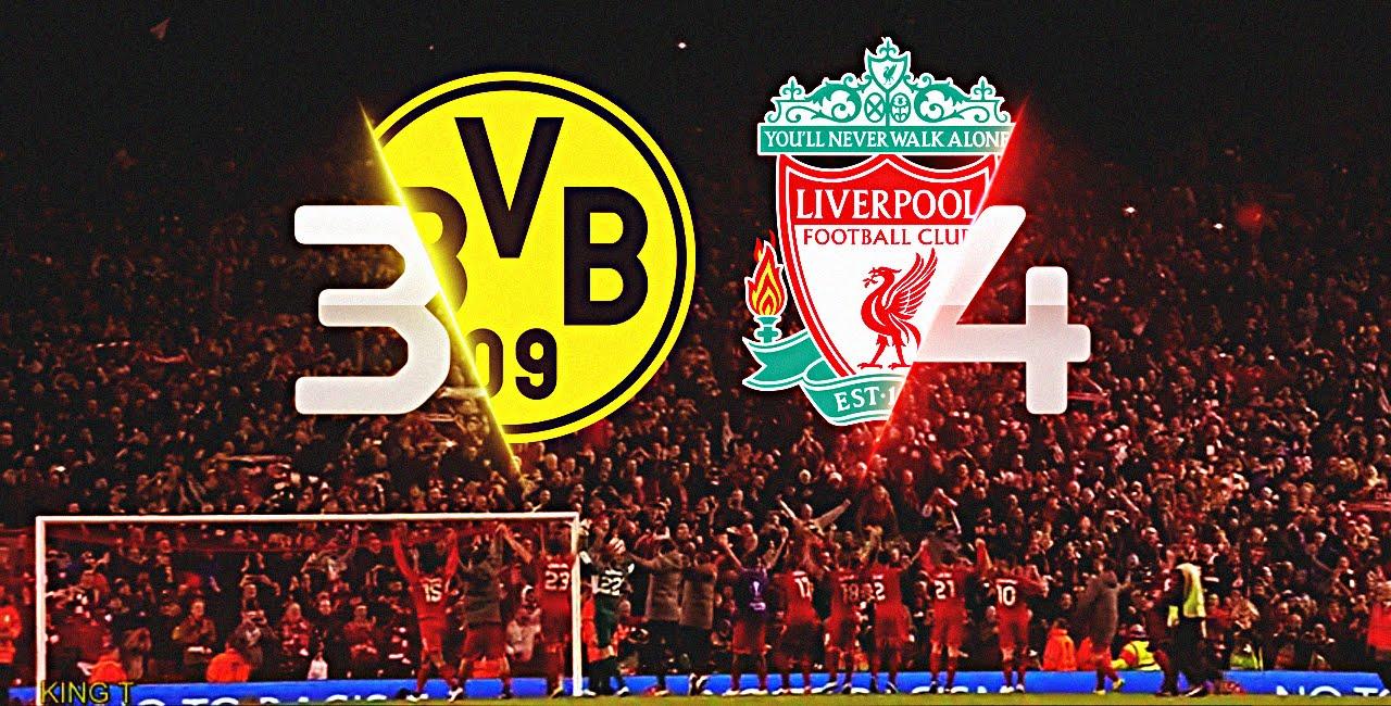 Liverpool Vs Dortmund The Incredible Comeback