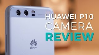 Huawei P10 camera review